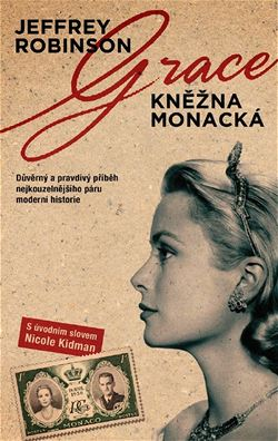 Ob�lka �esk�ho vyd�n� knihy Grace - kn�na monack�, je jako jedna z m�la