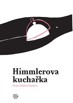 Obálka knihy Himmlerova kuchařka