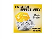 Nuda v jazykovce? Poslouchejte English Effectively a vezm�te u�en� do sv�ch...