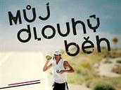 Můj dlouhý běh vypráví příběh ultramaratonce Dana Orálka.
