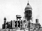 Ničivé otřesy v dubnu 1906 zpustošily i sanfranciskou radnici.
