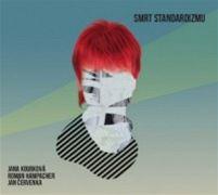 Jana Koubková: Smrt standardizmu (obal CD)