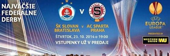 Bilboard zvoucí na zápas Slovanu se Spartou.