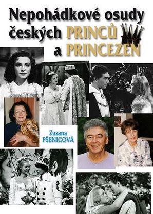 Ne)pohádkové osudy českých princů a princezen