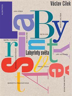 Obálka knihy Václava Cílka Labyrint světa