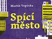 Spící město, autor Martin Vopěnka