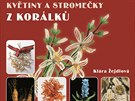 Titulní strany knihy Kláry Žejdlové Květiny a stromečky z korálků