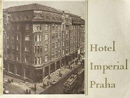 Budova hotelu Imperial se za celých sto let své existence téměř nezměnila.